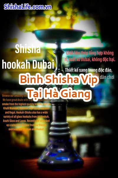 Bình Shisha Vip Tại Hà Giang
