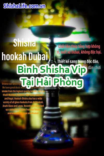 Bình Shisha Vip Tại Hải Phòng