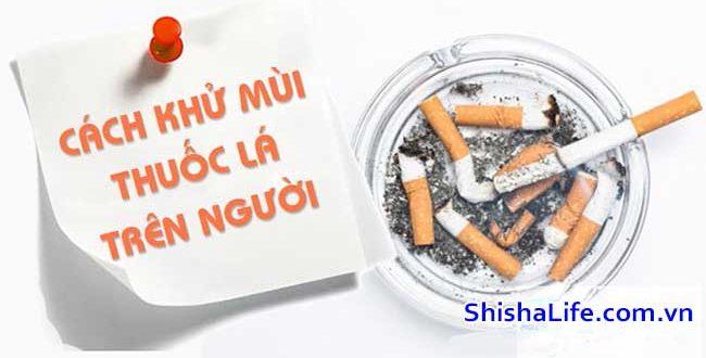 Cách Làm hết mùi thuốc lá khó chịu - bạn có tin?