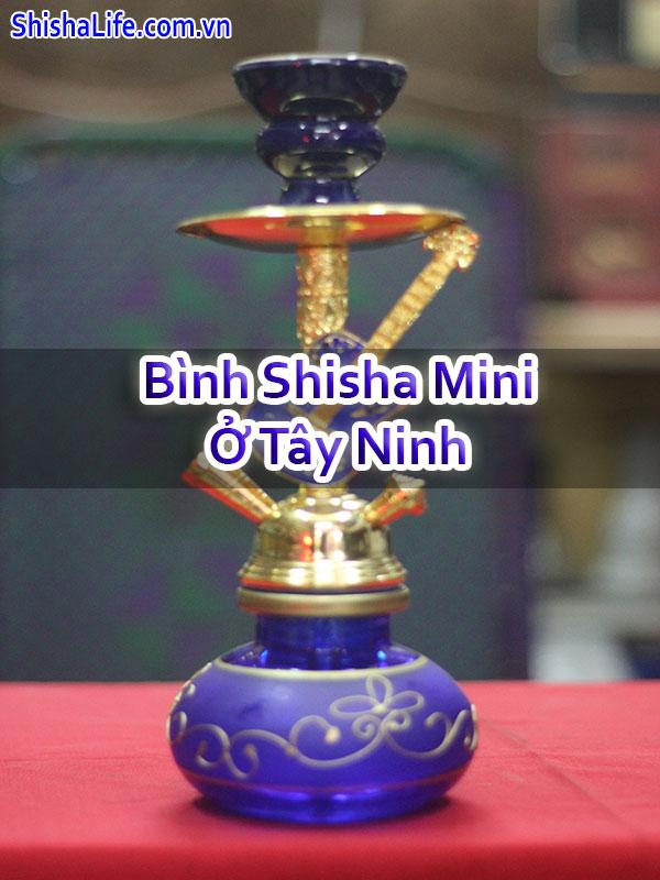 Bình Shisha Mini Ở Tây Ninh
