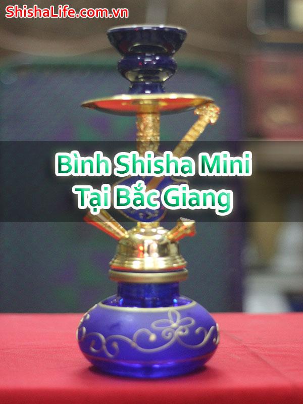 Bình Shisha Mini Tại Bắc Giang