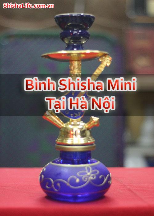 Bình Shisha Mini Tại Hà Nội
