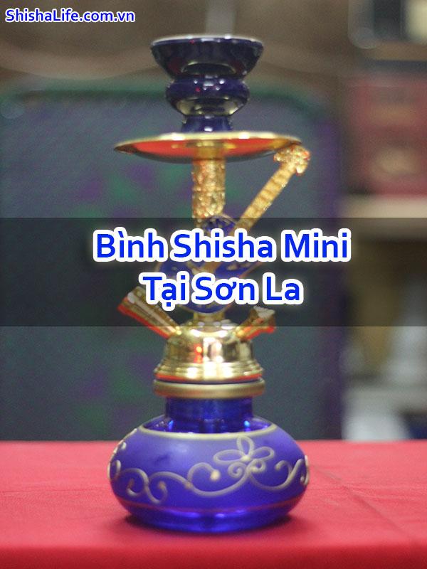 Bình Shisha Mini Tại Sơn La