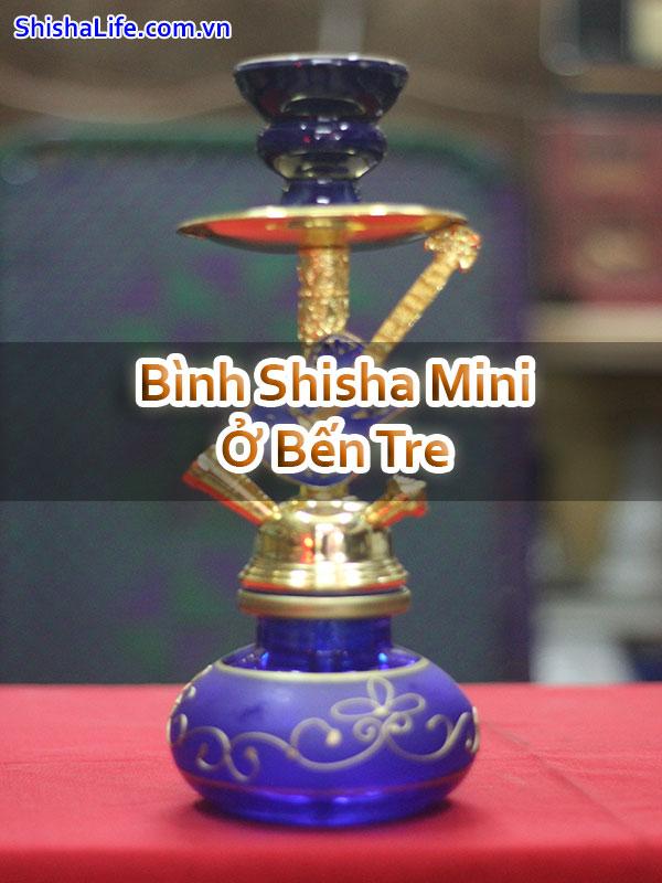 Bình Shisha Mini Ở Bến Tre