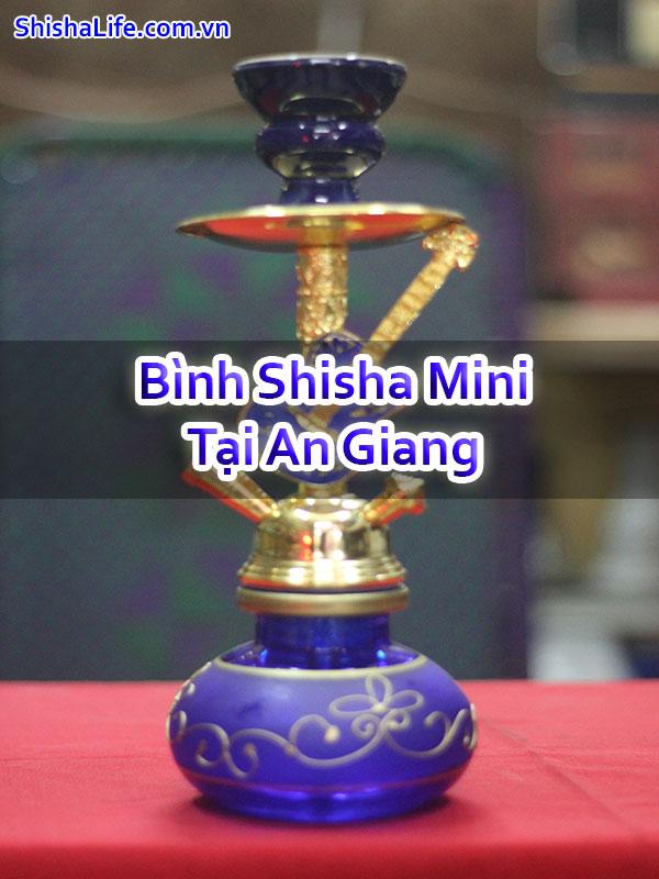 Bình Shisha Mini Tại An Giang