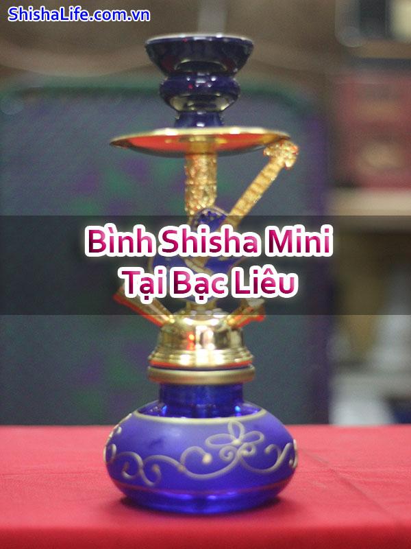 Bình Shisha Mini Tại Bạc Liêu