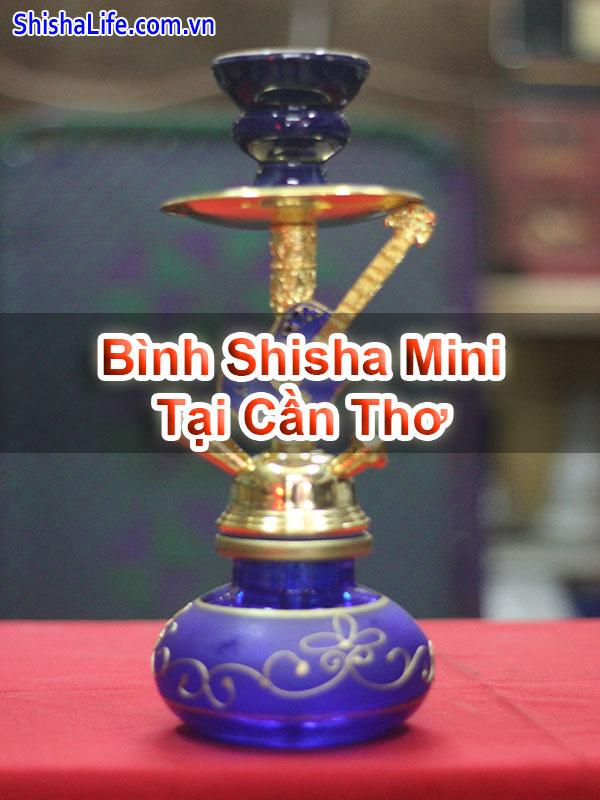 Bình Shisha Mini Tại Cần Thơ