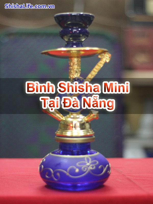 Bình Shisha Mini Tại Đà Nẵng