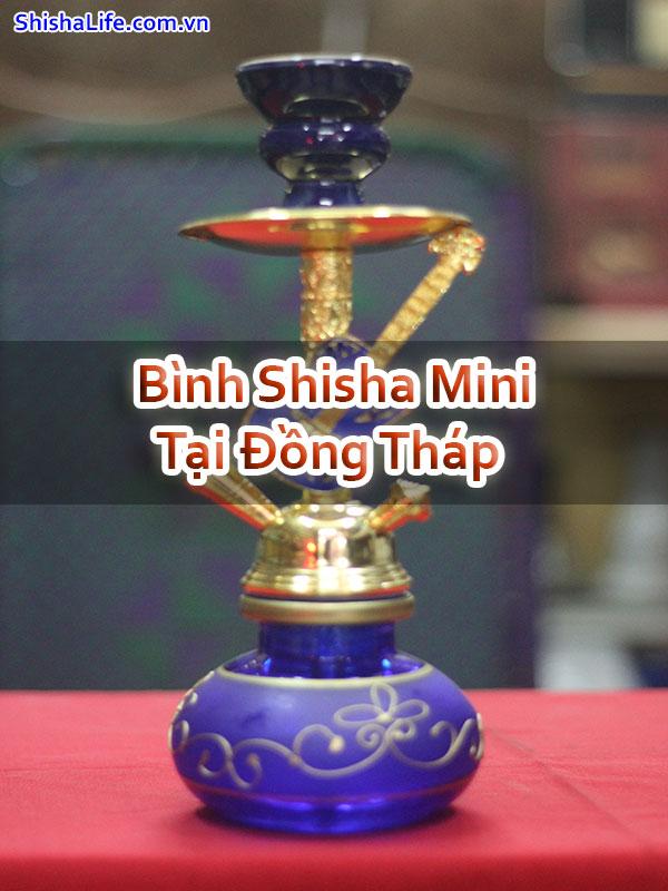 Bình Shisha Mini Tại Đồng Tháp