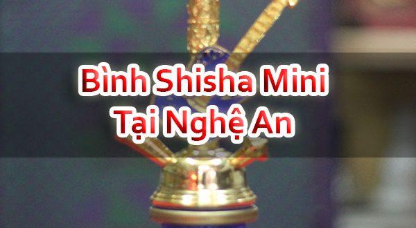 Bình Shisha Mini Tại Nghệ An