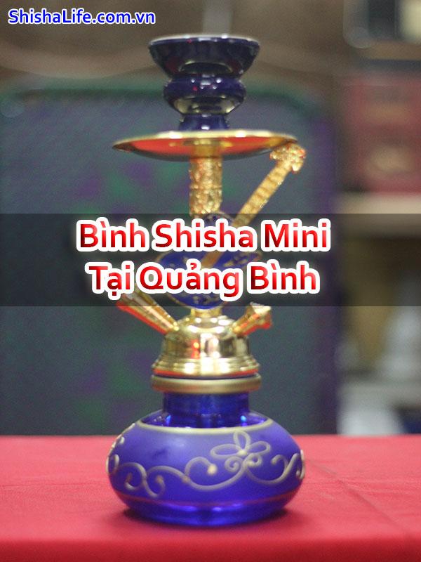 Bình Shisha Mini Tại Quảng Bình