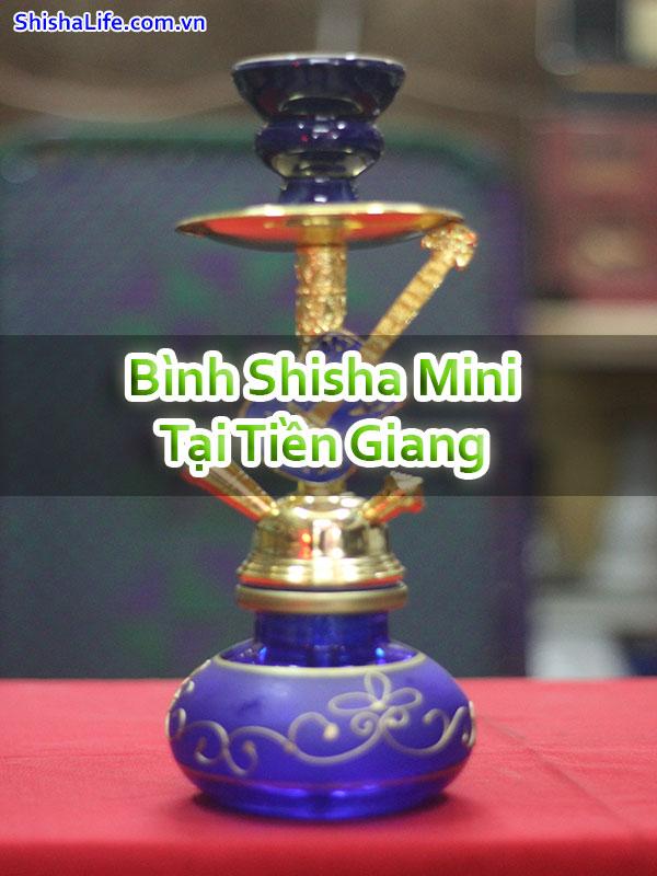 Bình Shisha Mini Tại Tiền Giang