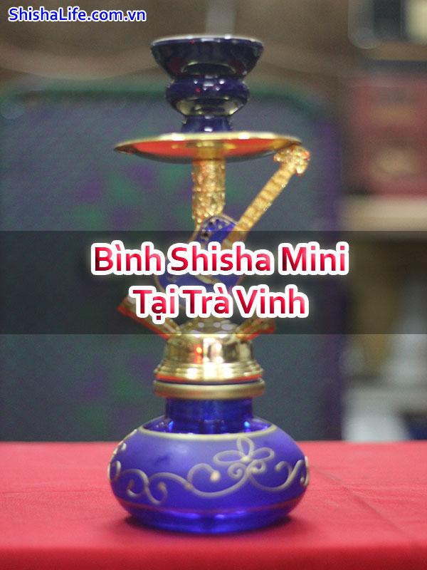 Bình Shisha Mini Tại Trà Vinh
