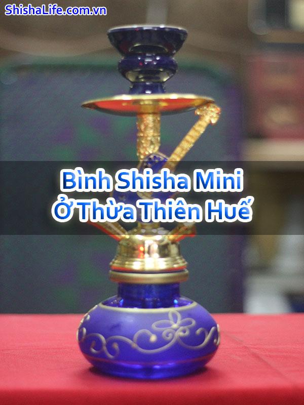 Bình Shisha Mini Ở Thừa Thiên Huế