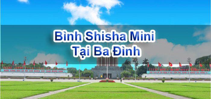 Bình Shisha Mini Tại Ba Đình