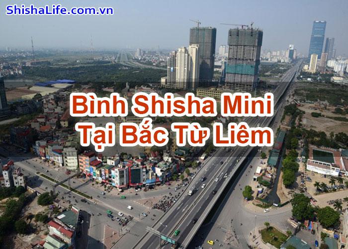 Bình Shisha Mini Tại Bắc Từ Liêm