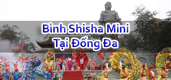 Bình Shisha Mini Tại Đống Đa