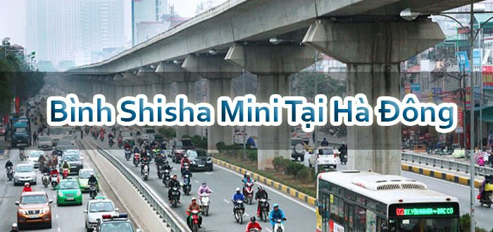 Bình Shisha Mini Tại Hà Đông