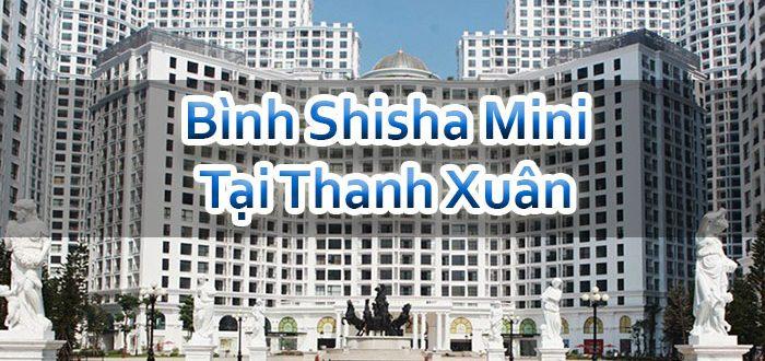 Bình Shisha Mini Tại Thanh Xuân